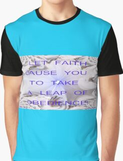 A LEAP OF FAITH Graphic T-Shirt