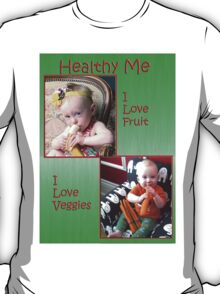 Healthy me T-Shirt