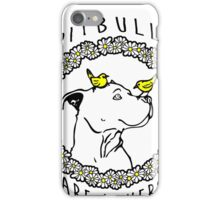 PIT BULLS ARE LOVERS iPhone Case/Skin