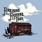 Railroad Revival Tour 2012 by jenweber