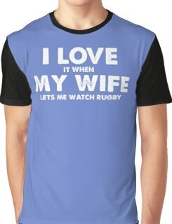 I love my wife Graphic T-Shirt