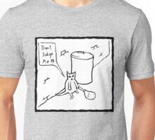 Don't Judge Me Cat Unisex T-Shirt