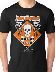 Do Not Feed Me Dairy T-Shirt