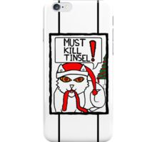 Must Kill Tinsel Cat in Colour iPhone Case/Skin