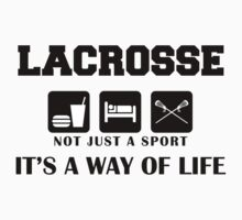 "Lacrosse ""Not Just A Sport - It's A Way Of Life"" by SportsT-Shirts"