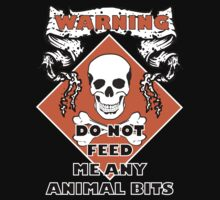 Do Not Feed Me Any Animal Bits by veganese