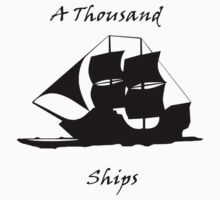A Thousand Ships T-Shirt Kids Tee