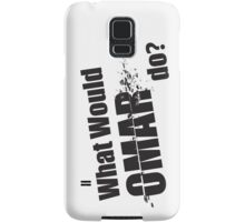 "What Would Omar Do? ""The Wire"" Samsung Galaxy Case/Skin"