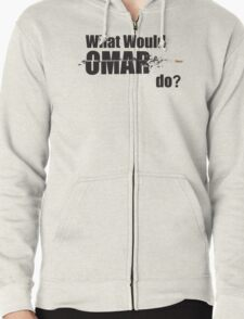 "What Would Omar Do? ""The Wire"" Zipped Hoodie"
