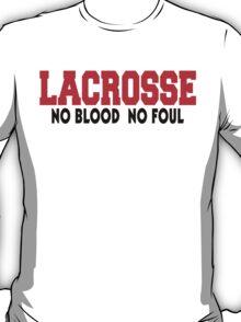 "Lacrosse ""No Blood No Foul"" T-Shirt"