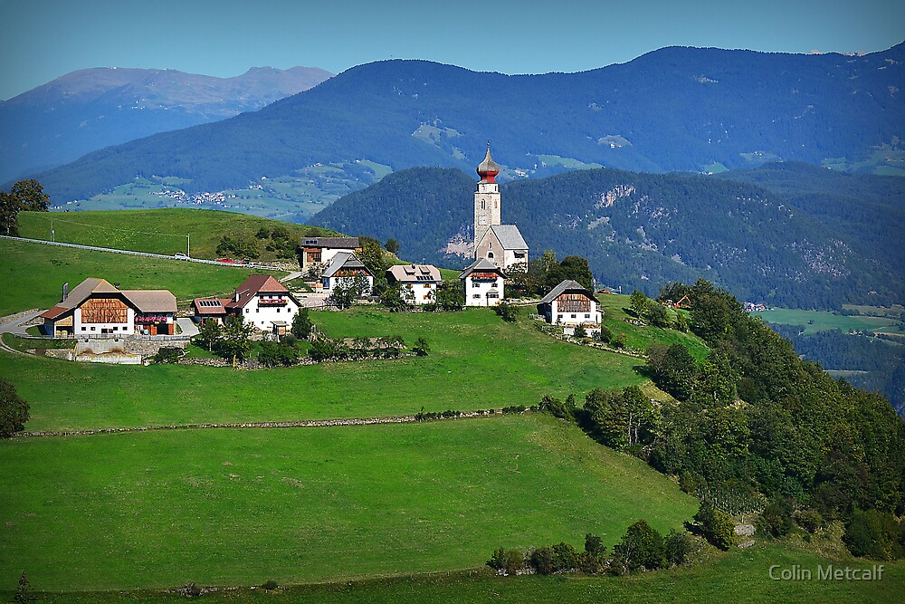 South Tyrolean Hamlet by Colin Metcalf