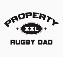 "Rugby ""Property Rugby Dad"" by SportsT-Shirts"