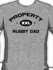 """Rugby """"Property Rugby Dad"""" T-Shirt"""