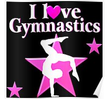 PRETTY PINK I LOVE GYMNASTICS DESIGN Poster