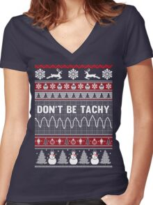 Don't Be Tachy Ugly Christmas Sweater Women's Fitted V-Neck T-Shirt