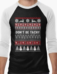 Don't Be Tachy Ugly Christmas Sweater Men's Baseball ¾ T-Shirt