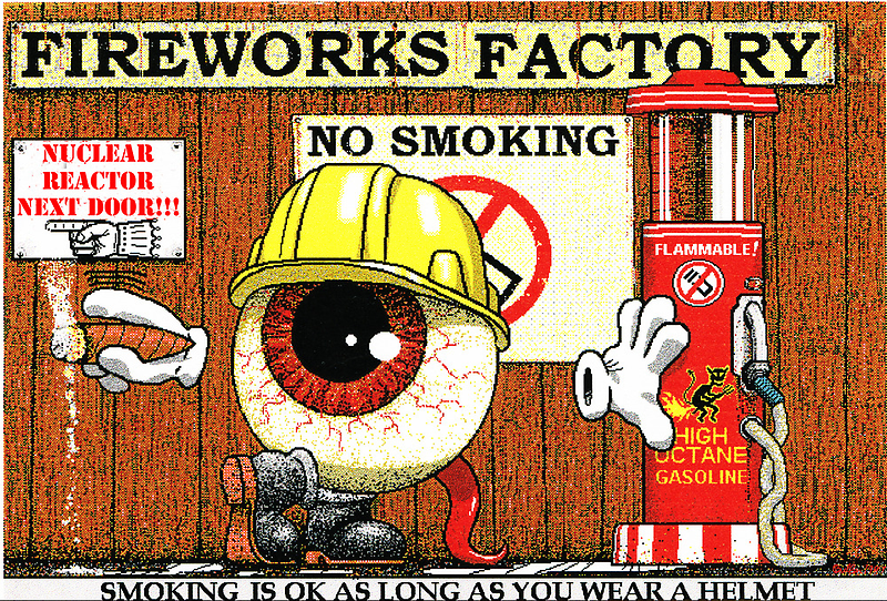 Fireworks Factory (smoking is ok as long as you wear a helmet) by Cameron Bullen