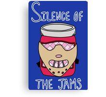 Silence of the Jams Canvas Print