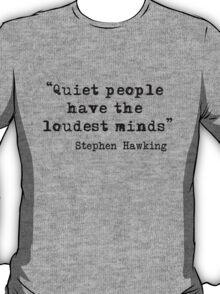 Quiet People T-Shirt