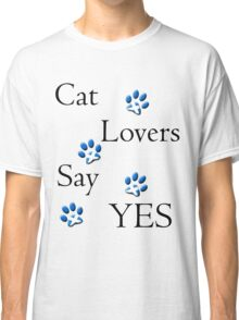 Cat Lovers Say Yes Scotland Classic T-Shirt