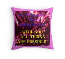 INVADING THE MIRACULOUS! Throw Pillow