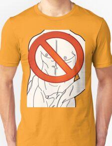 banned - nipple to chin T-Shirt