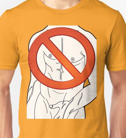 banned - nipple to chin Unisex T-Shirt