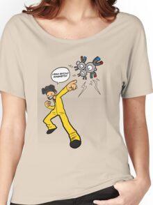 Yeah Bitch!! Magneton!! Women's Relaxed Fit T-Shirt