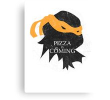 Pizza is Coming - Sticker/Cases/Pillow/Print on White Canvas Print