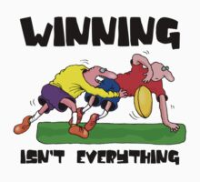 "Funny Rugby ""Winning Isn't Everything"" by SportsT-Shirts"