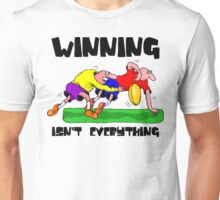 """Funny Rugby """"Winning Isn't Everything"""" Unisex T-Shirt"""