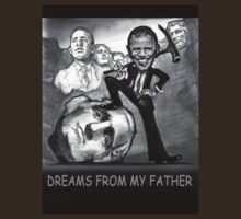 DREAMS FROM MY FATHER T-Shirt