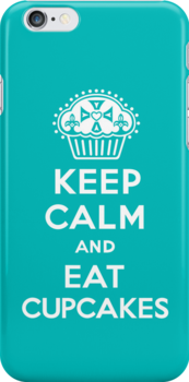 Keep Calm and Eat Cupcakes  turquoise 3G  4G  4s iPhone case  by Andi Bird
