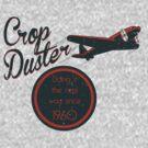 Crop Duster by Elton McManus
