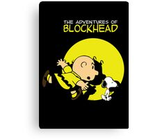 The Adventures of Blockhead Canvas Print