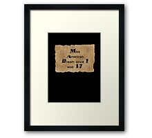 Miss American Dream since I was 17 Framed Print