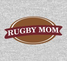 Rugby Mom by SportsT-Shirts