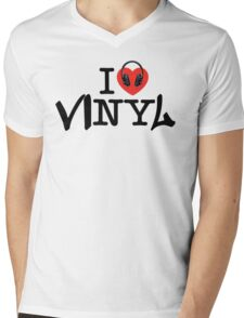 I LOVE viNYl Mens V-Neck T-Shirt