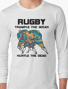 Trample The Weak Rugby Long Sleeve T-Shirt