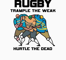 Trample The Weak Rugby Unisex T-Shirt