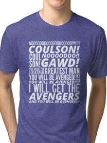 Coulson Nooooo! Tri-blend T-Shirt