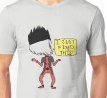 I just fixed this! Unisex T-Shirt