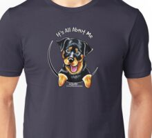 Rottweiler :: It's All About Me Unisex T-Shirt