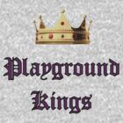 Playground Kings by Schooled