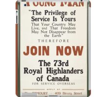 Young man join now the 73rd Royal Highlanders of Canada iPad Case/Skin