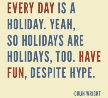 Holidays by Colin Wright