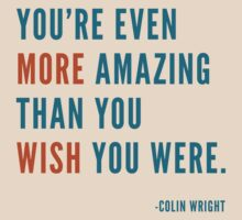 You're Amazing by Colin Wright