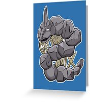 PokéPun - 'Get Down Onix' Greeting Card