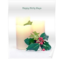 Happy Holly Days Poster
