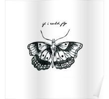 If I Could Fly Butterfly Drawing :) Poster